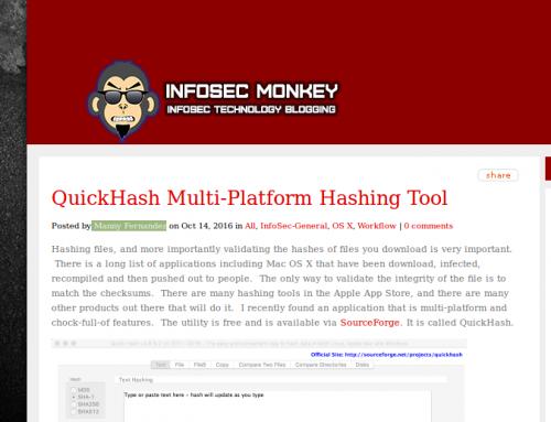 Manny Fernandez over at Infosec Monkey blogs about QuickHash